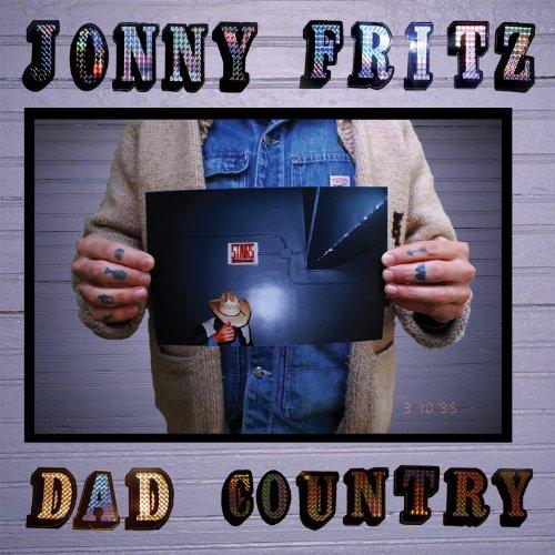 Fritz Jonny - Dad Country By Fritz Jonny