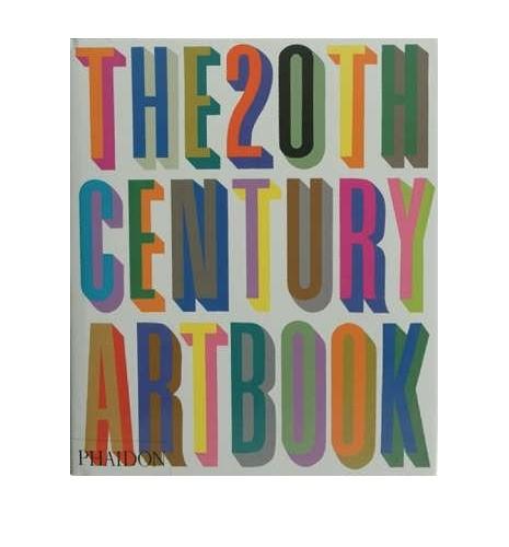 The 20th Century Art Book By Phaidon