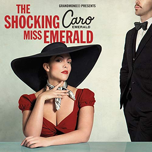 Caro Emerald - The Shocking Miss Emerald By Caro Emerald
