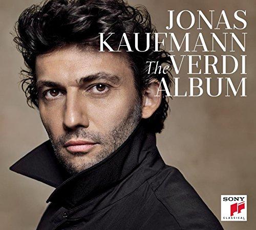 Jonas Kaufmann - The Verdi Album By Jonas Kaufmann