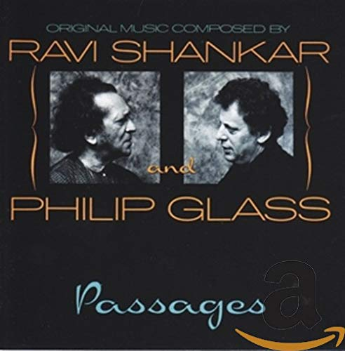 Passages By Ravi Shankar and Philip Glass