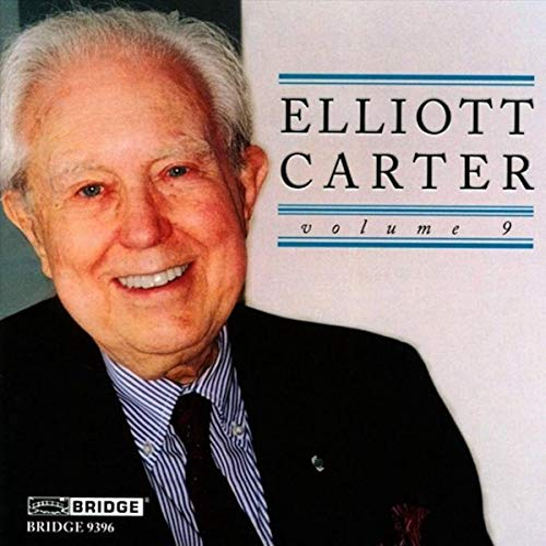 Slowing Wind Quintet - Elliott Carter: Edition Vol. 9 [Scott Yoo, Joel Smirmoff, Rosalind Rees, Davi