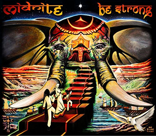 Midnite - Be Strong By Midnite