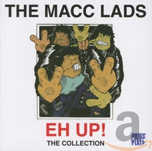 MacC Lads - Eh Up!