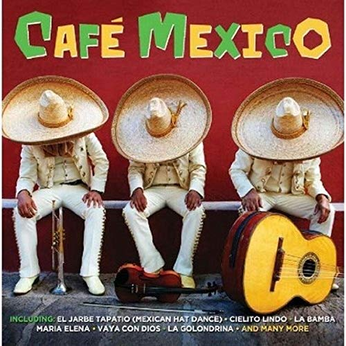 Various Artists - Cafe Mexico