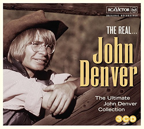 The Real... John Denver By John Denver