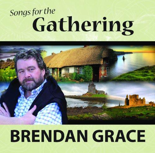 Brendan Grace - BRENDAN GRACE SONGS FOR THE