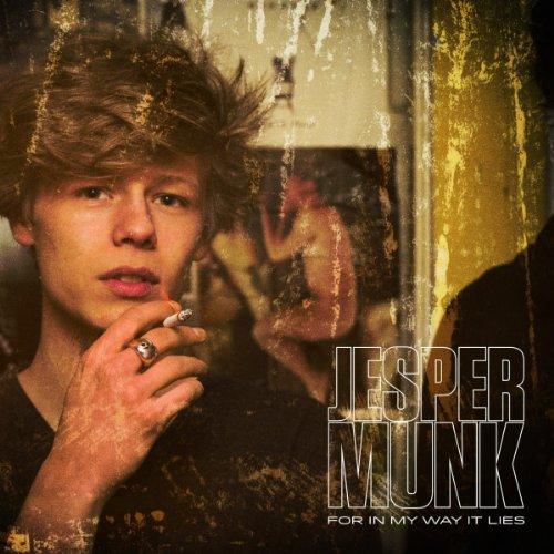 For in My Way It Lies By Munk,Jesper