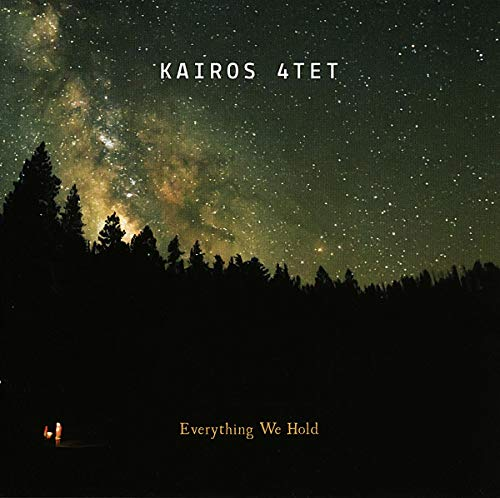 Kairos 4tet - Everything We Hold