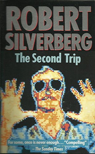 The Second Trip By Robert Silverberg
