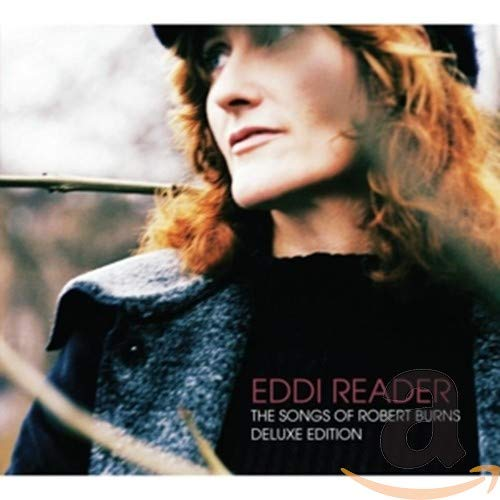 Eddi Reader - The Songs Of Robert Burns (Deluxe Edition) By Eddi Reader