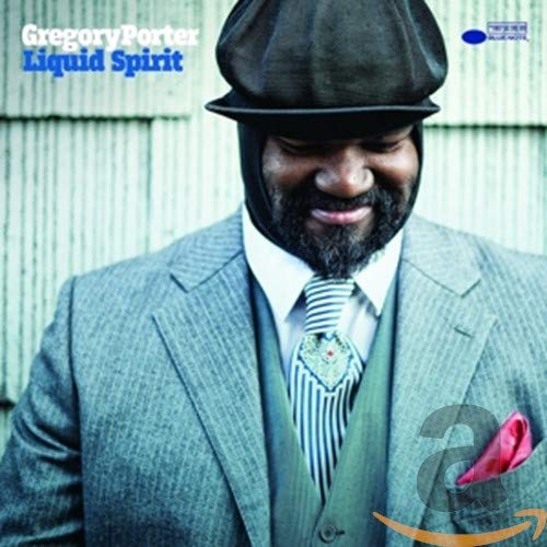 Gregory Porter - Liquid Spirit By Gregory Porter