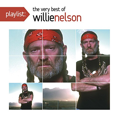Nelson, Willie - Playlist: The Very Best of Willie Nelson By Nelson, Willie