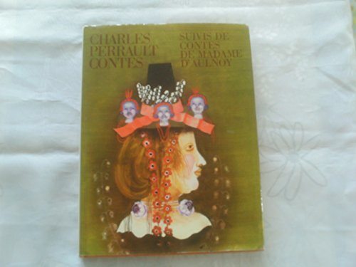 Contes de Perrault suivis de contes de Madame d'Aulnoy