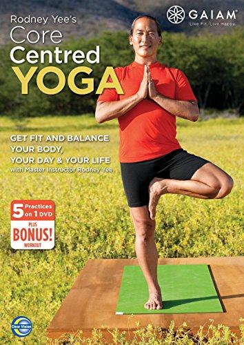 Rodney Yee: Core Centred Yoga