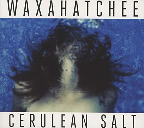 Waxahatchee - Cerulean Salt By Waxahatchee