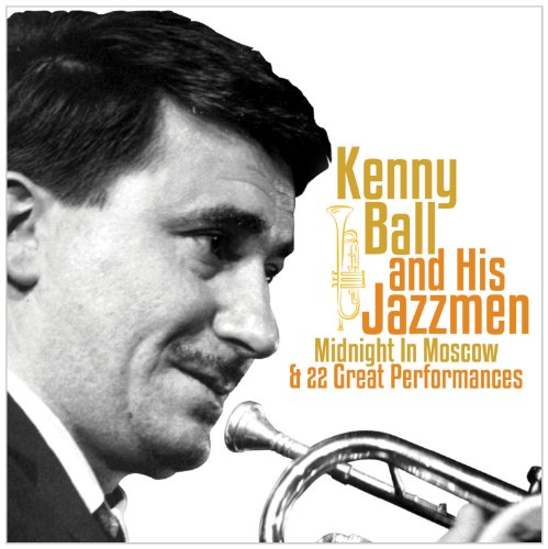 Kenny Ball & His Jazzmen - Midnight In Moscow By Kenny Ball & His Jazzmen