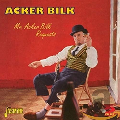 Acker Bilk - Mr. Acker Bilk Requests By Acker Bilk