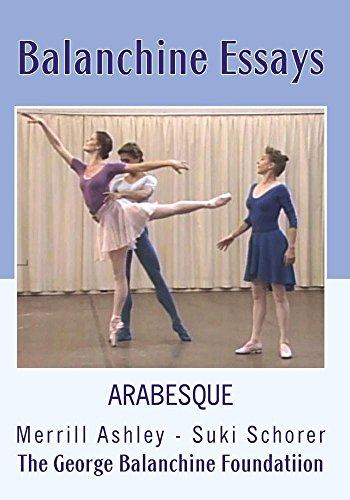 George Balanchine - George Balanchine - Balanchine Essays - Arabesque