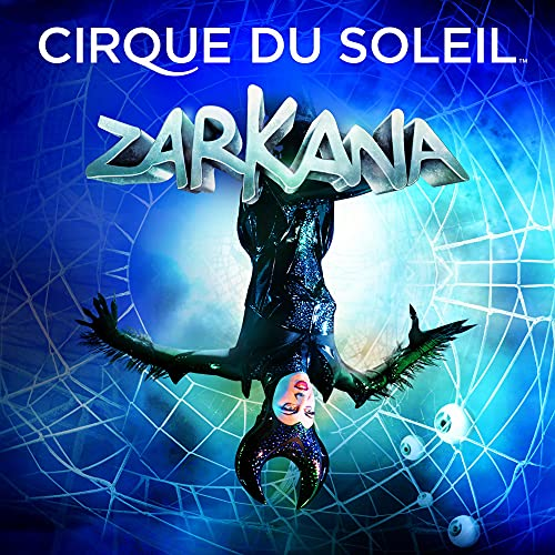 Cirque du Soleil - Zarkana (Original Soundtrack) By Cirque du Soleil
