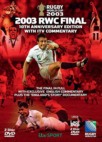 Rugby World Cup Final 2003 - 10th Anniversary Edition with ITV Commentary