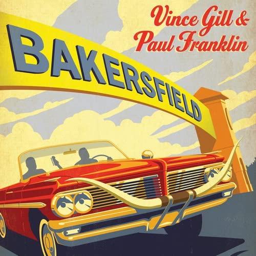 Vince Gill Paul Franklin - Bakersfield