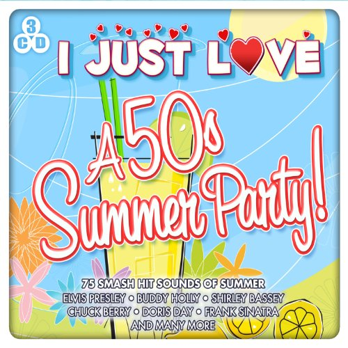 Various Artists - I Just Love A 50s Summer Party