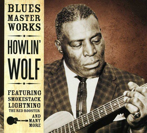 Howlin' Wolf - Howlin' Wolf - Blues Master Works