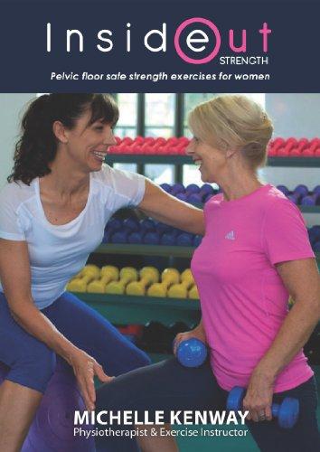 Inside Out Strength – Pelvic Floor Safe Strength Exercises For Women