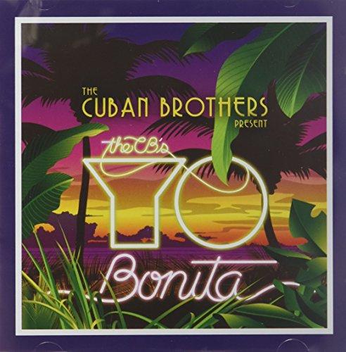 Cuban Brothers - Yo Bonita