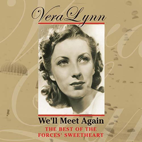 Vera Lynn - We'll Meet Again By Vera Lynn