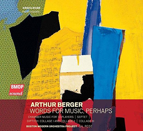 Arthur Berger - Words for Music, Perhaps