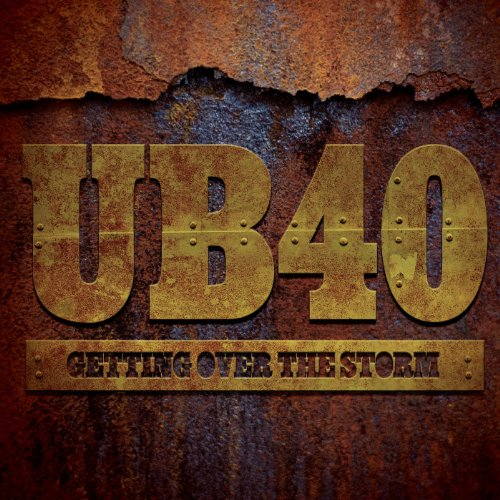 UB40 - Getting Over The Storm By UB40