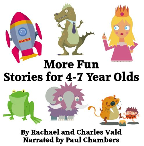 Paul Chambers - More Fun Stories for 4-7 Year Olds By Paul Chambers