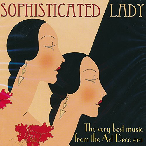 Various - Sophisticated Lady - Music from the Art Deco Era
