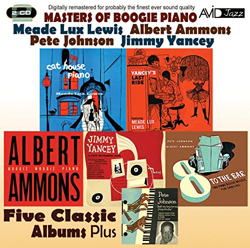 Meade Lux Lewis / Albert Ammons / Pete Johnson / Jimmy Yancey - Masters Of Boogie Piano - Five Class By Meade Lux Lewis / Albert Ammons / Pete Johnson / Jimmy Yancey