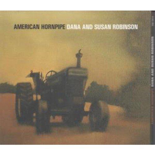 Dana And Susan Robinson - American Hornpipe
