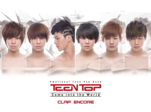 COME INTO THE WORLD (1ST SINGL By TEEN TOP
