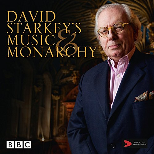 David Starkey's Music and Monarchy - Music featured in the BBC TV series