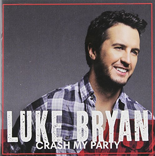 Luke Bryan - Crash My Party (Dlx)