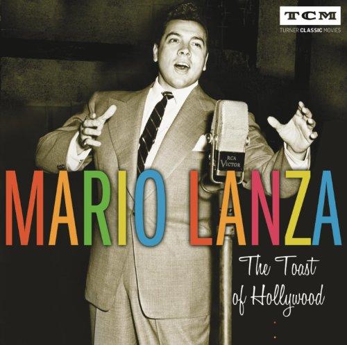 Lanza Mario - Toast of Hollywood