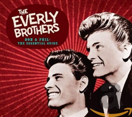 Everly Brothers - Don & Phil: The Essential Guide By Everly Brothers