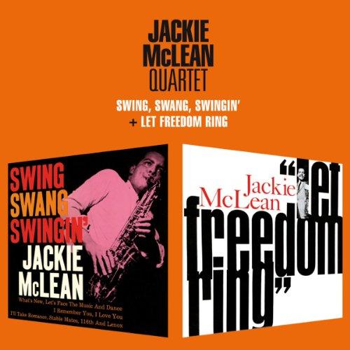 Jackie Mclean - Swing Swang Swingin / Let Freedom Ring