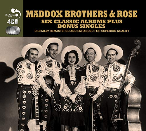 Maddox Brothers & Rose - 6 Classic Albums Plus By Maddox Brothers & Rose