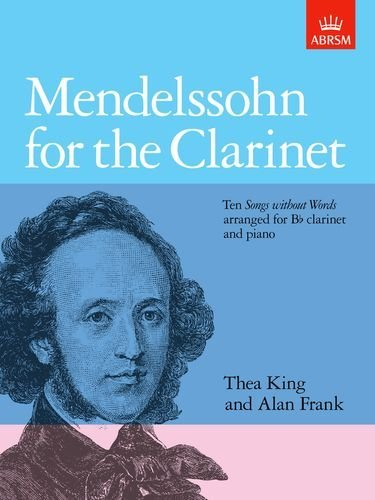 Mendelssohn for the Clarinet By ABRSM