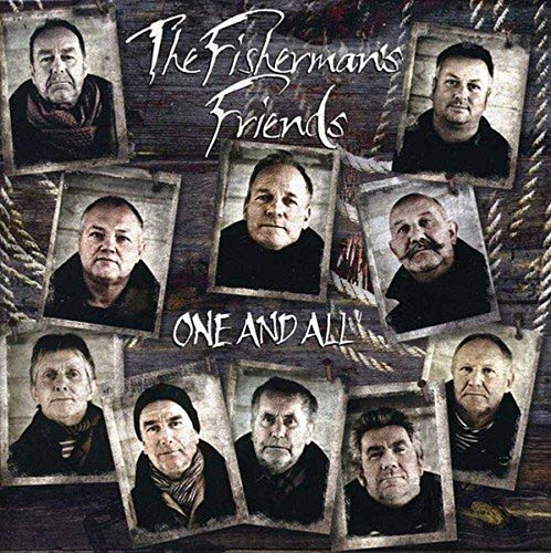 The Fisherman's Friends - One And All By The Fisherman's Friends