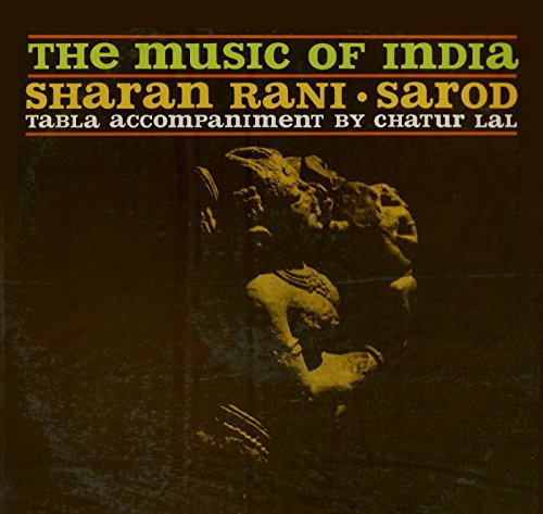 Sharan Rani / Chatur Lal - Music Of India / Drums Of India By Sharan Rani / Chatur Lal