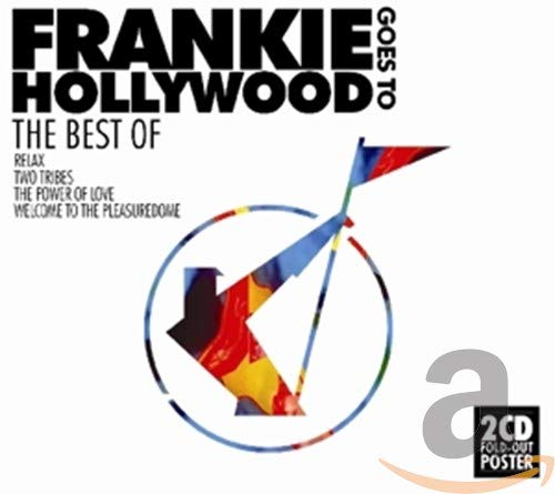 Frankie Goes To Hollywood - Best Of By Frankie Goes To Hollywood