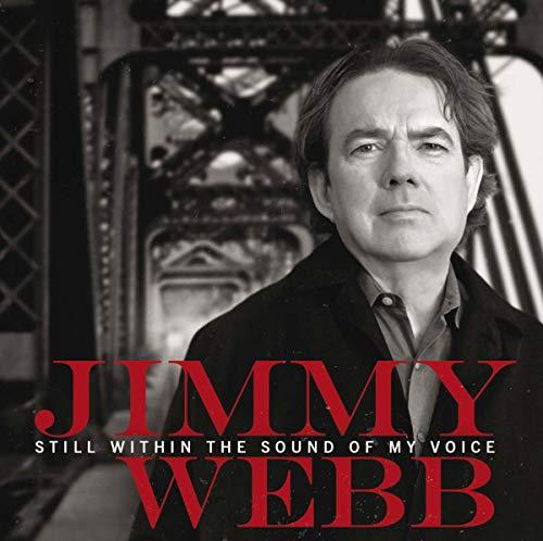 Jimmy Webb - Still within the sound of my By Jimmy Webb