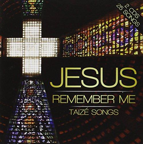 Jesus Remember Me: Taize Songs By London Fox Taize Choir